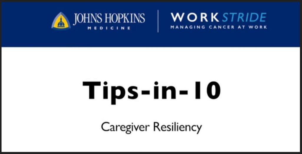 Tips-in-10: Caregiver Resiliency